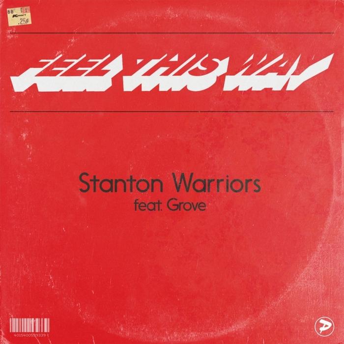 STANTON WARRIORS feat GROVE - Feel This Way