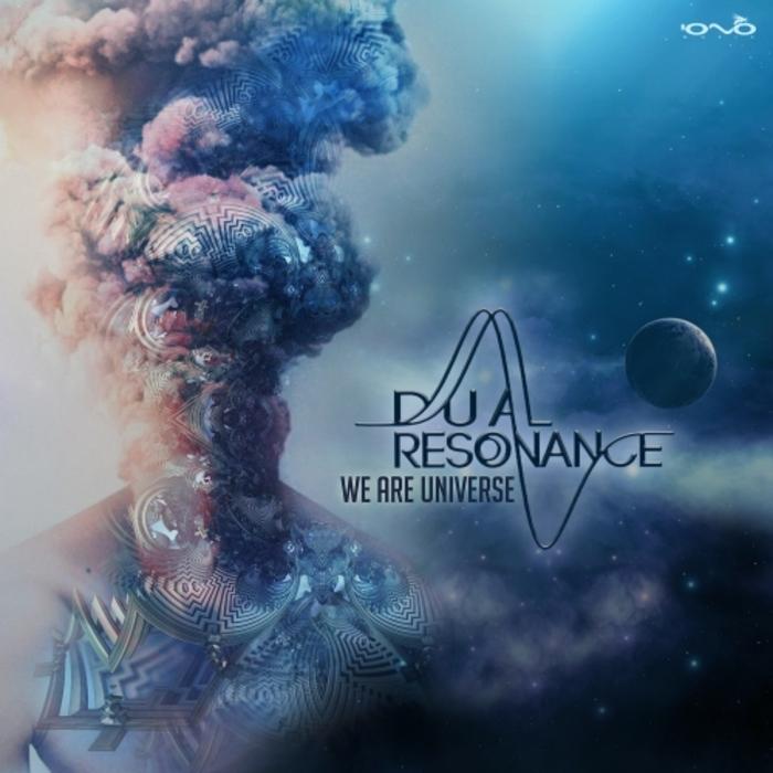 DUAL RESONANCE - We Are Universe