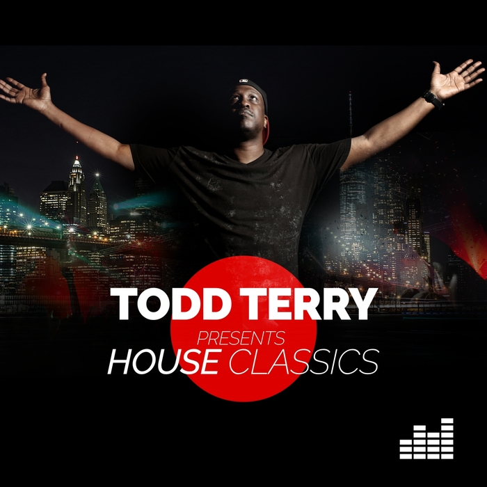 TODD TERRY/VARIOUS - Todd Terry Presents House Classics