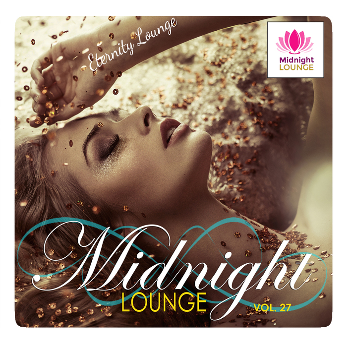 VARIOUS - Midnight Lounge Vol 27/Eternity Lounge