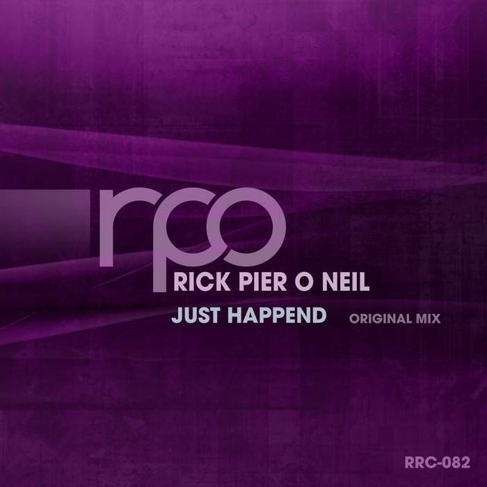 RICK PIER O'NEIL - Just Happend