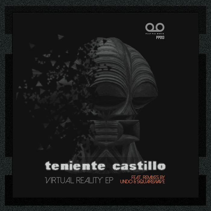 TENIENTE CASTILLO - Virtual Reality