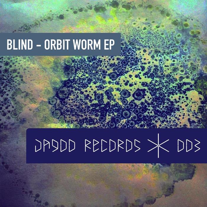 BLIND - Orbit Worm