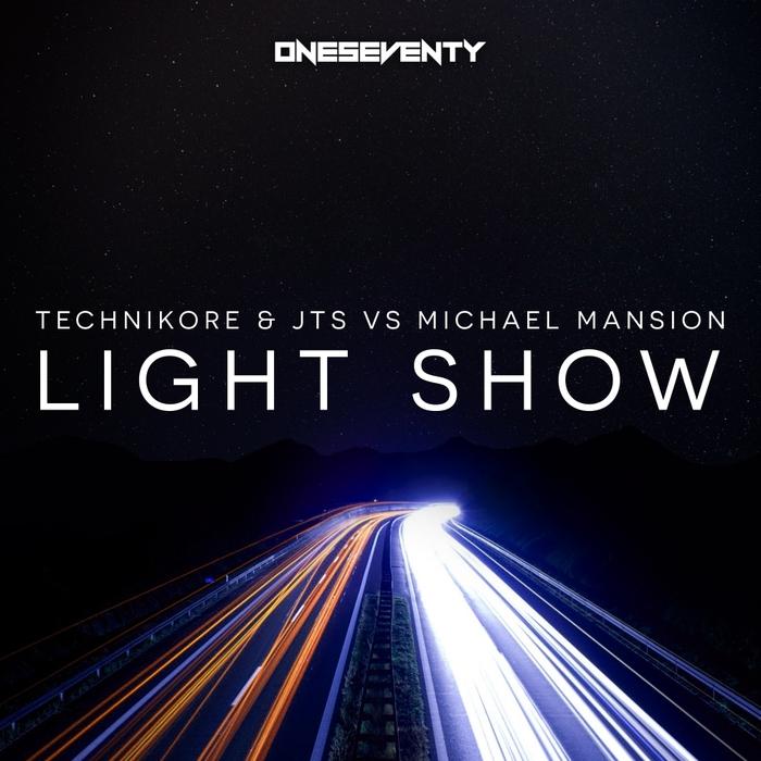 TECHNIKORE & JTS vs MICHAEL MANSION - Light Show