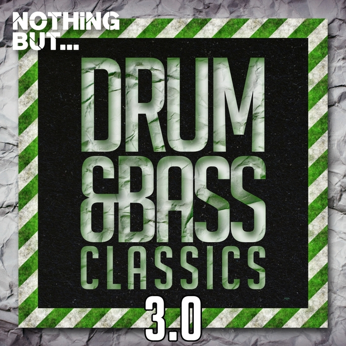 VARIOUS - Nothing But... Drum & Bass Classics 3.0