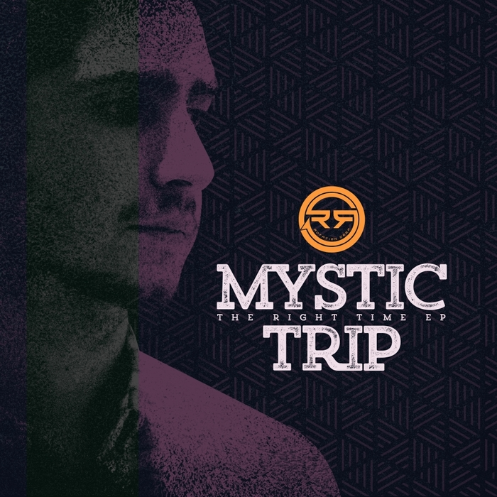 MYSTIC TRIP - The Right Time EP