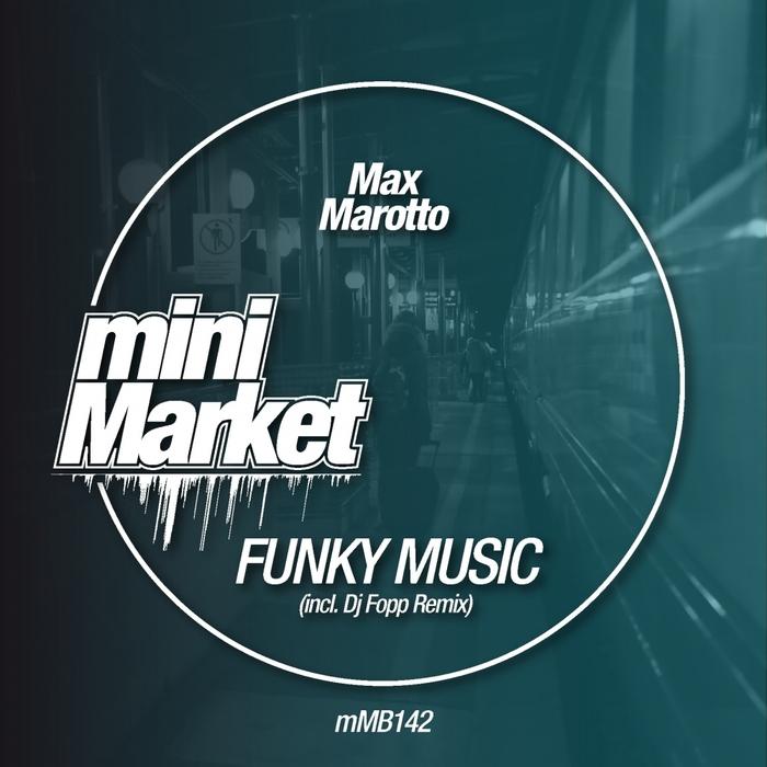 MAX MAROTTO - Funky Music