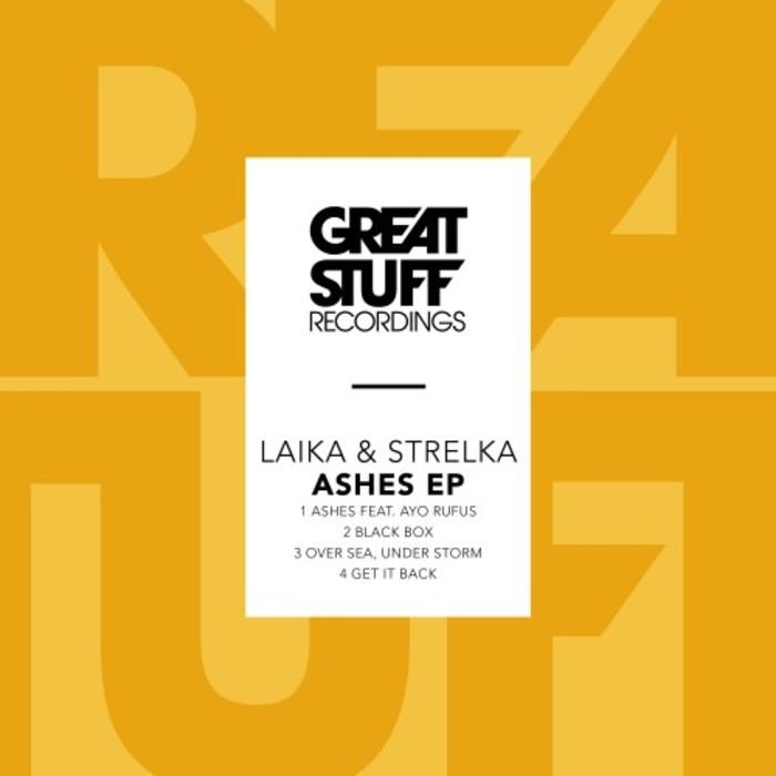 LAIKA & STRELKA - Ashes EP