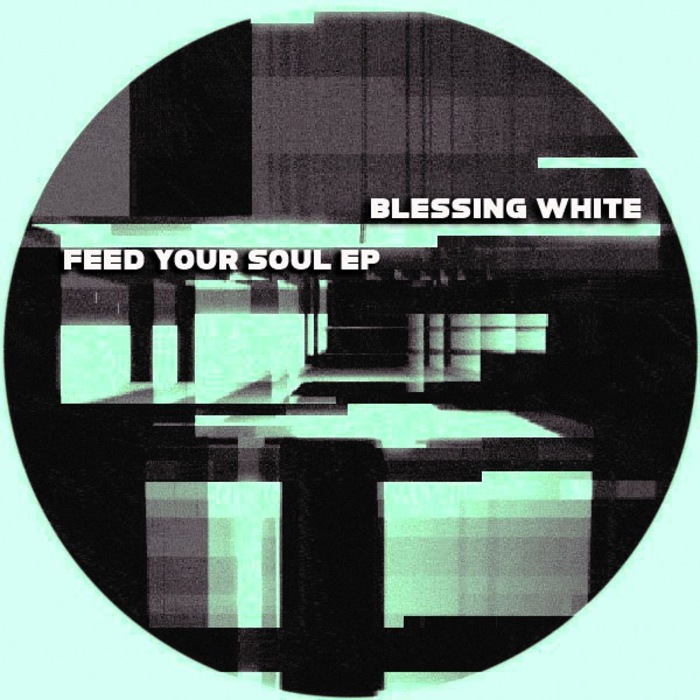 BLESSING WHITE - Feed Your Soul