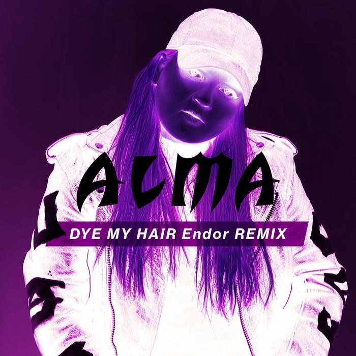ALMA - Dye My Hair (Endor Remix)