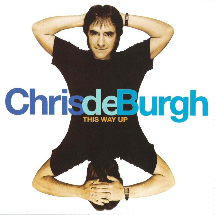 CHRIS de BURGH - This Way Up