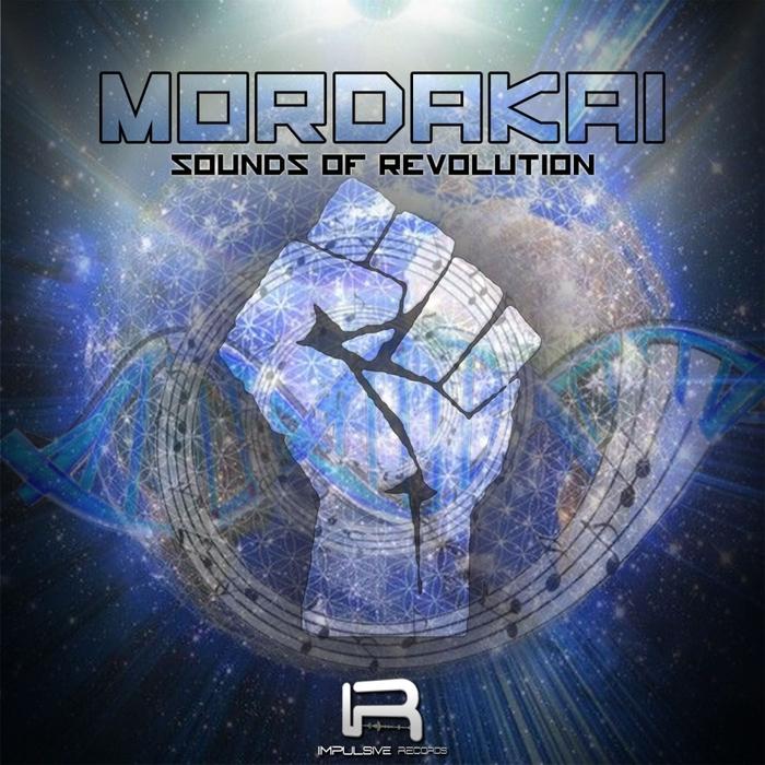 MORDAKAI - Sounds Of Revolution