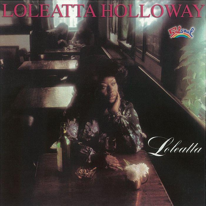 LOLEATTA HOLLOWAY - Loleatta