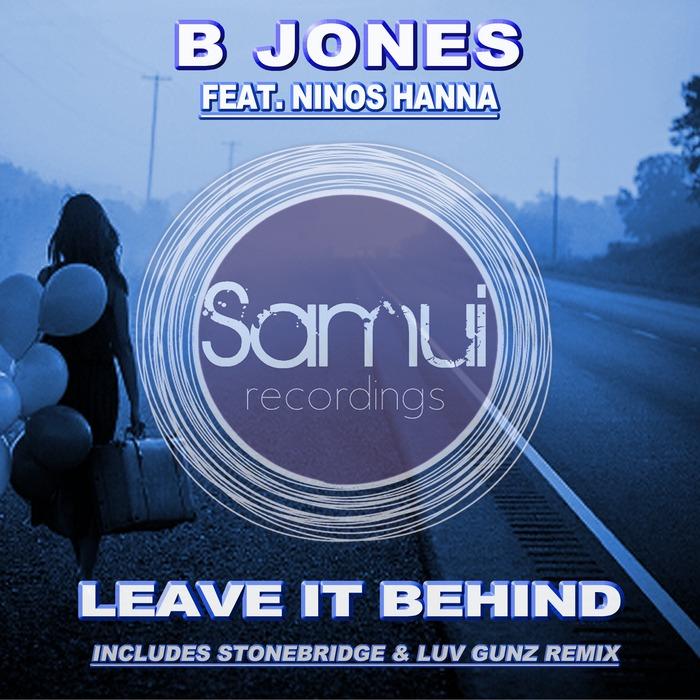 NINOS HANNA B JONES - Leave It Behind