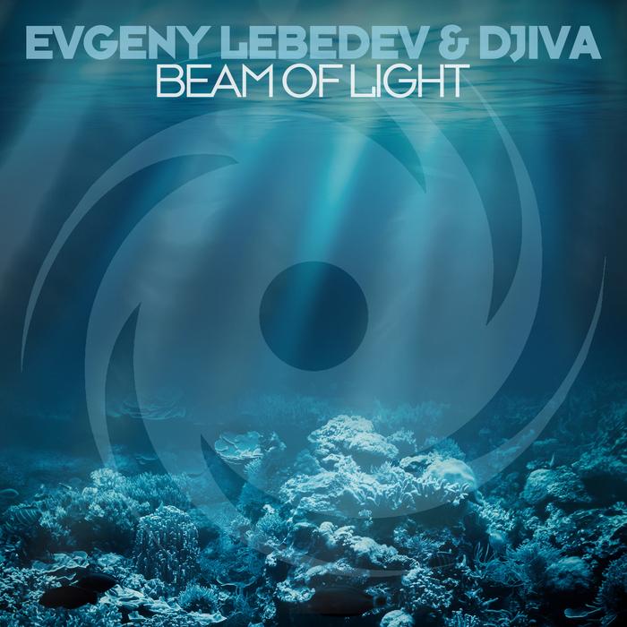 EVGENY LEBEDEV & DJIVA - Beam Of Light