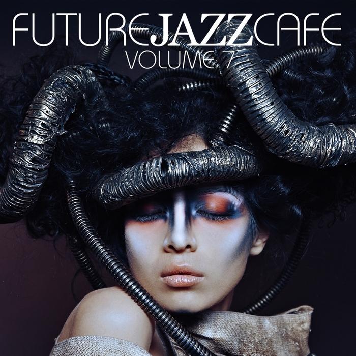 VARIOUS - Future Jazz Cafe Vol 7