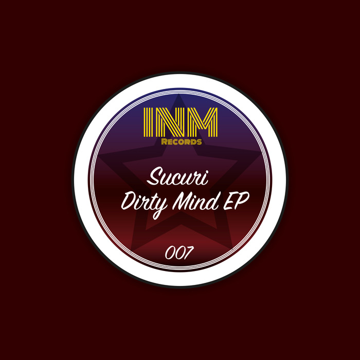 SUCURI - Dirty Mind EP