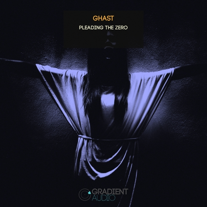 GHAST - Pleading The Zero