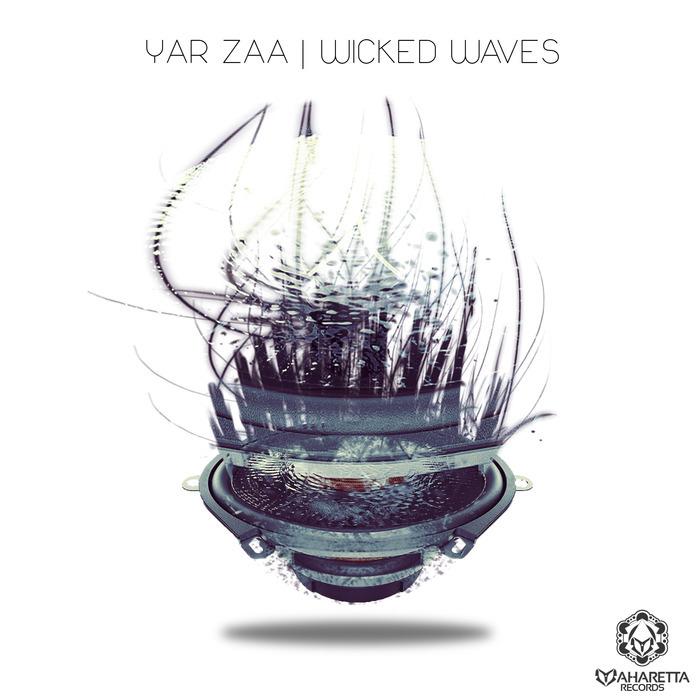 YAR ZAA - Wicked Waves