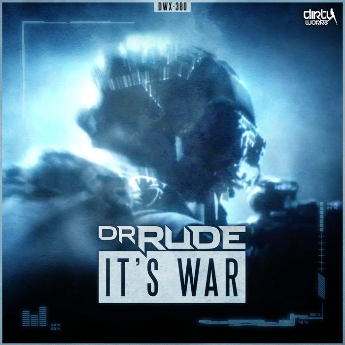 DR RUDE - It's War