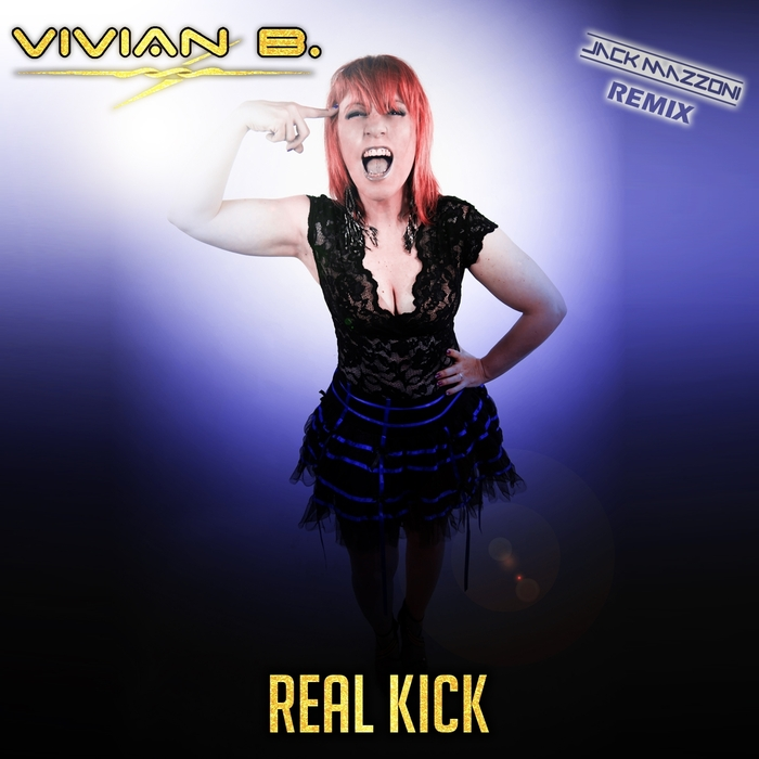 VIVIAN B - Real Kick (Remixes)