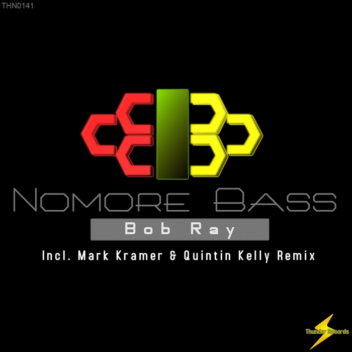 BOB RAY - Nomore Bass