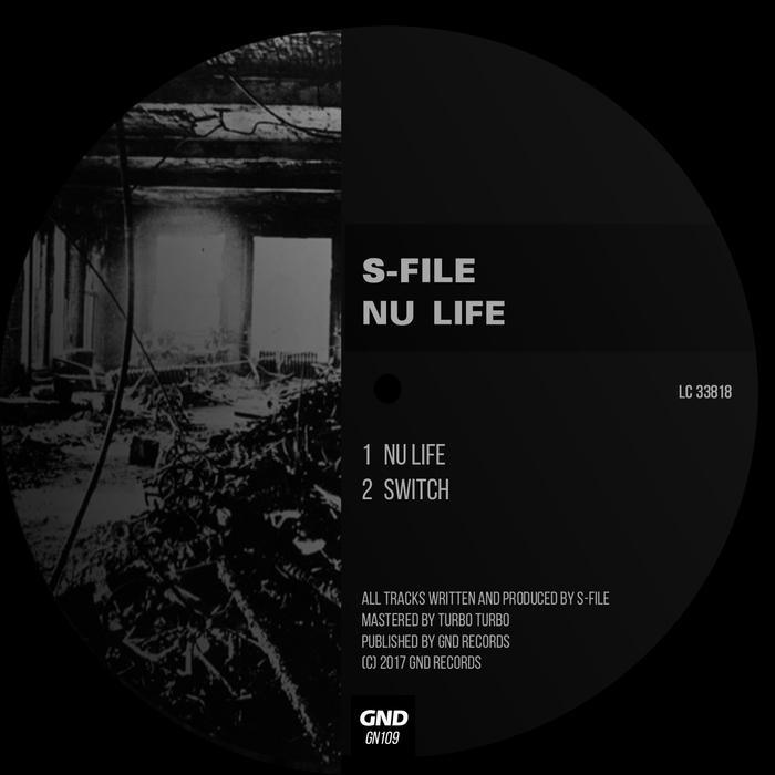 S-FILE - Nu Life