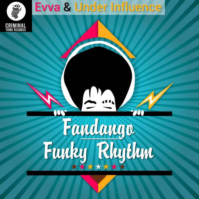 EVVA & UNDER INFLUENCE - Fandango/Funky Rhytm