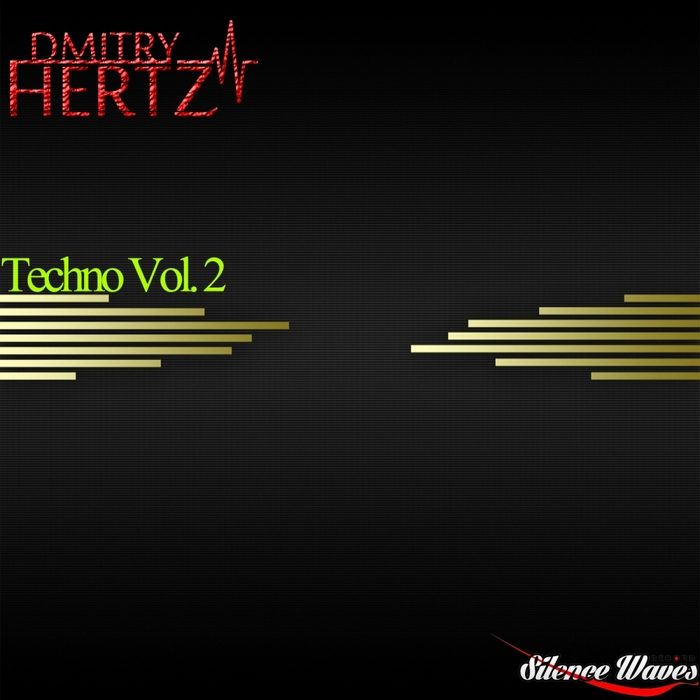DMITRY HERTZ - Techno Vol 2