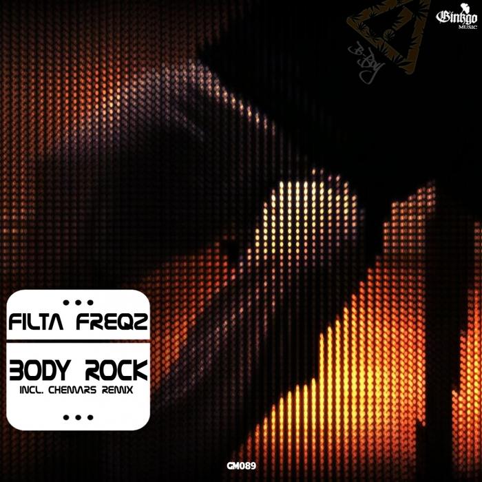 FILTA FREQZ - Body Rock