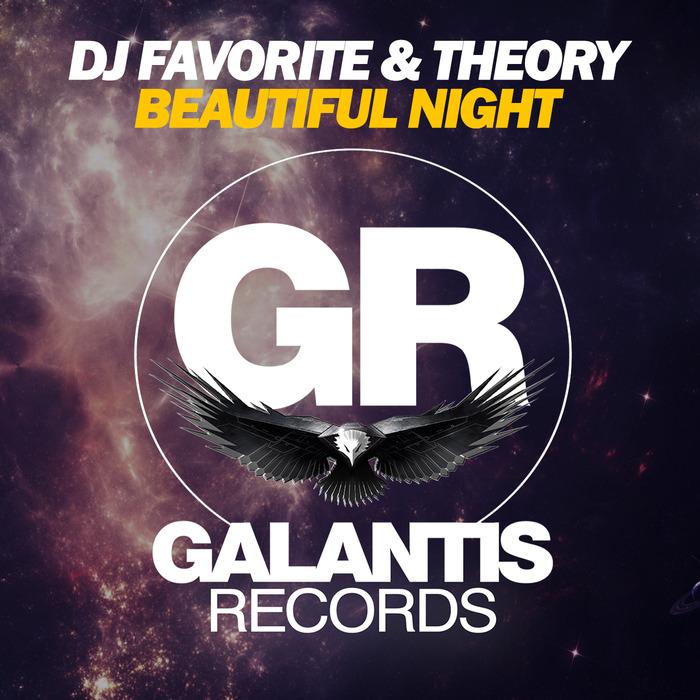 DJ FAVORITE & THEORY - Beautiful Night