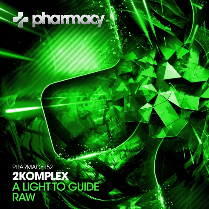 2KOMPLEX - A Light To Guide/RAW