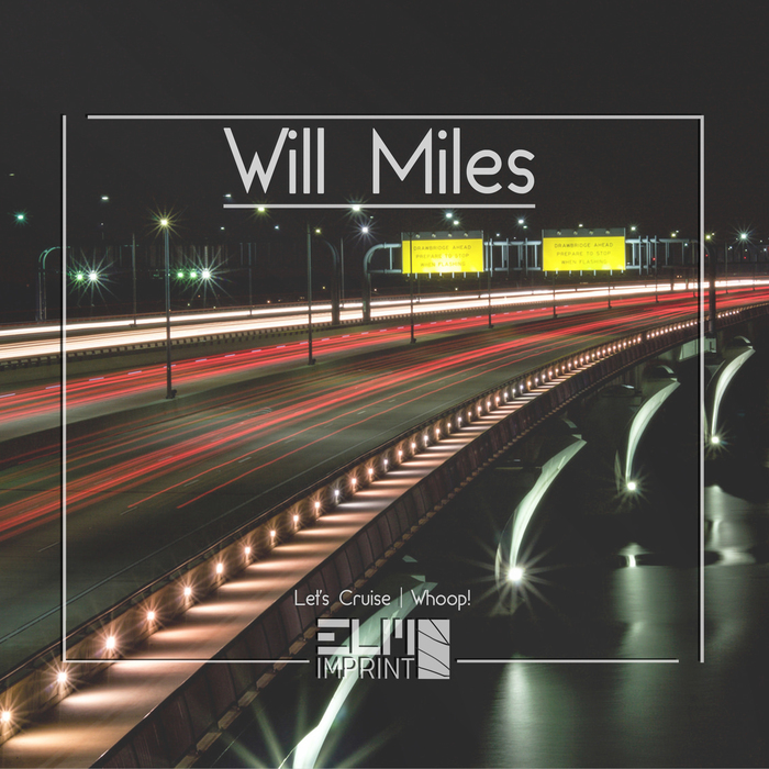 WILL MILES - Let's Cruise