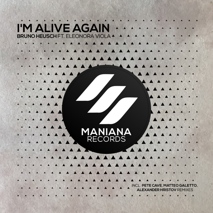 BRUNO HEUSCH/ELEONORA VIOLA - I'm Alive Again (The Remixes)