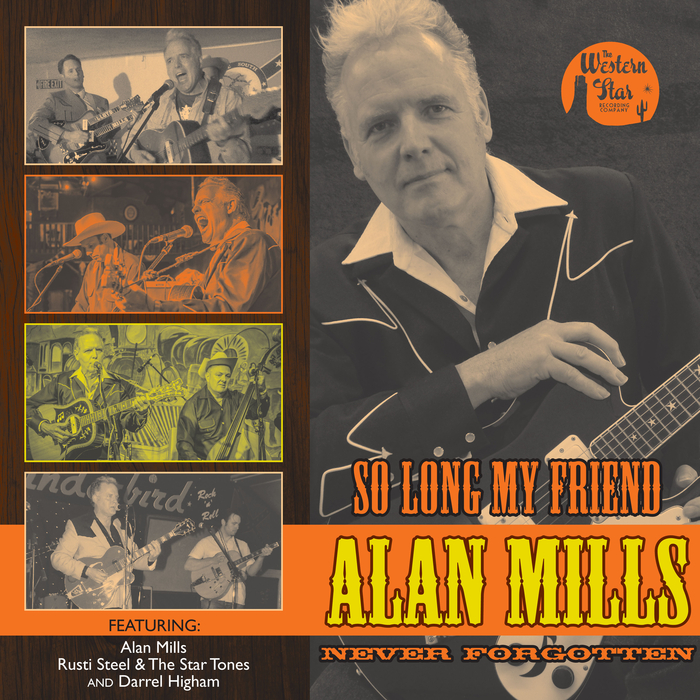 RUSTI STEEL/THE STAR TONES/DARREL HIGHAM/THE WESTERN ALL-STARS - So Long My Friends Alan Mills Always Remembered