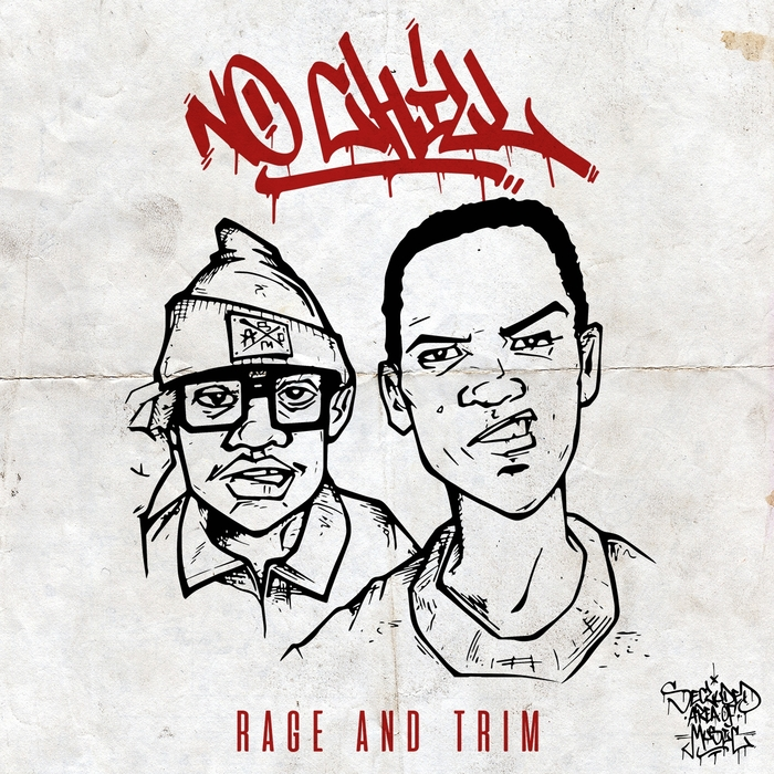 TRIM/RAGE - No Chill
