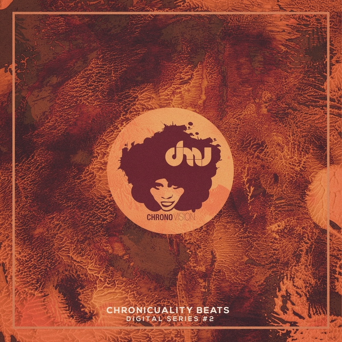 VARIOUS - Chronicuality Beats (Digital Series #2)