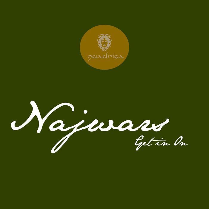 NAJWARS - Get In On