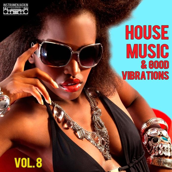 VARIOUS - House Music & Good Vibrations Vol 8