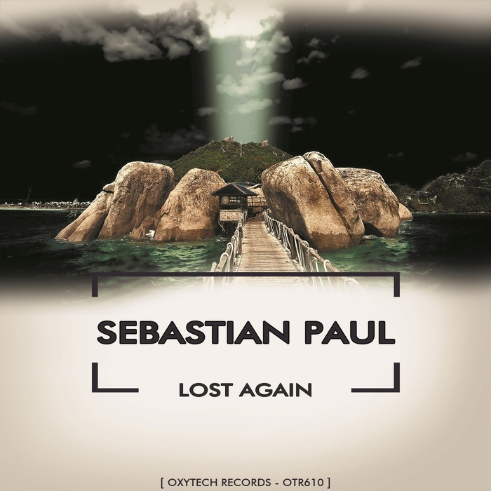 SEBASTIAN PAUL - Lost Again