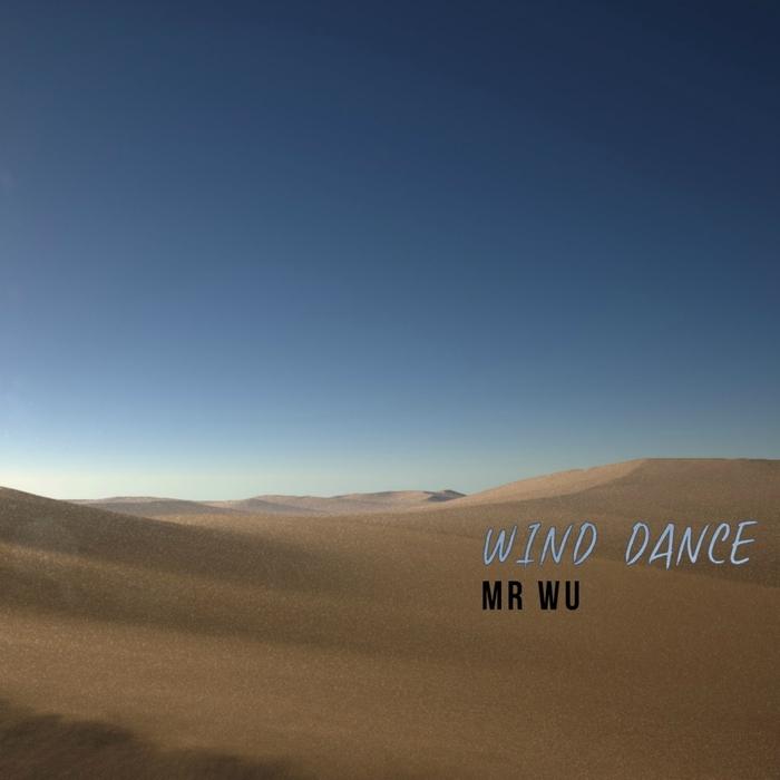 MR WU - Wind Dance