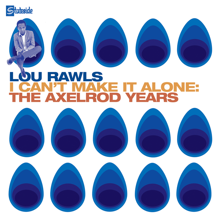 LOU RAWLS - I Can't Make It Alone: The Axelrod Years