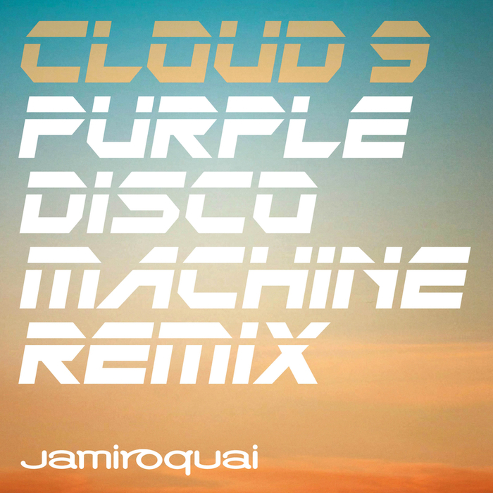 JAMIROQUAI - Cloud 9 (Purple Disco Machine Remix)