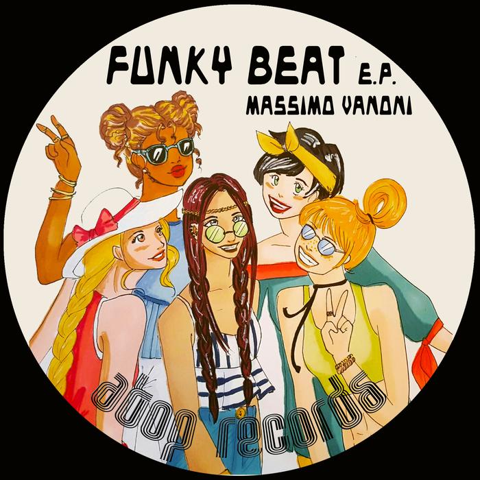 MASSIMO VANONI - Funky Beat EP