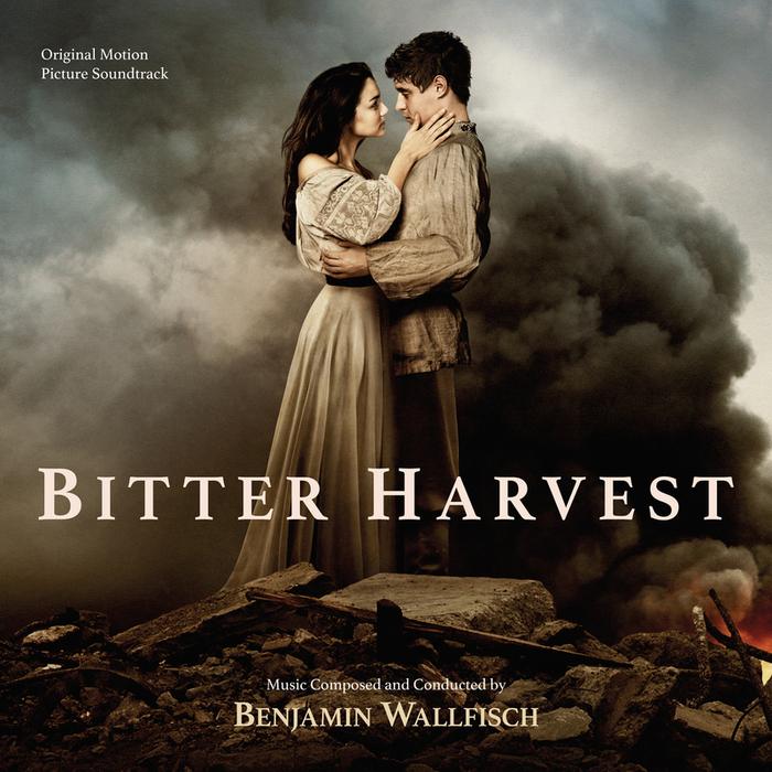 BENJAMIN WALLFISCH - Bitter Harvest (Original Motion Picture Soundtrack)
