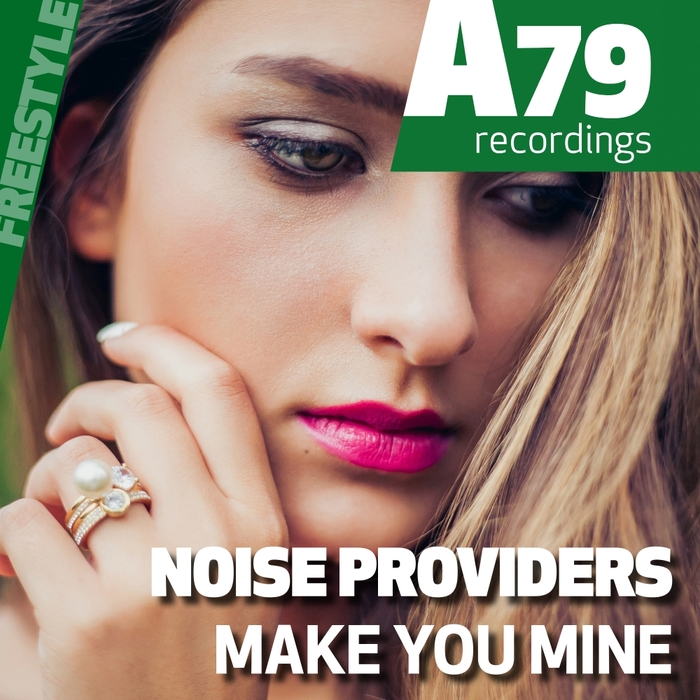 NOISE PROVIDERS - Make You Mine