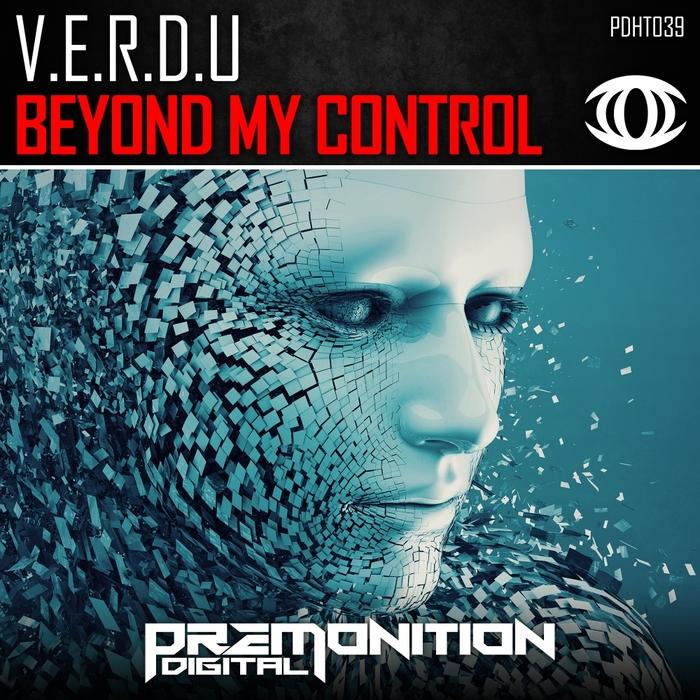 VERDU - Beyond My Control