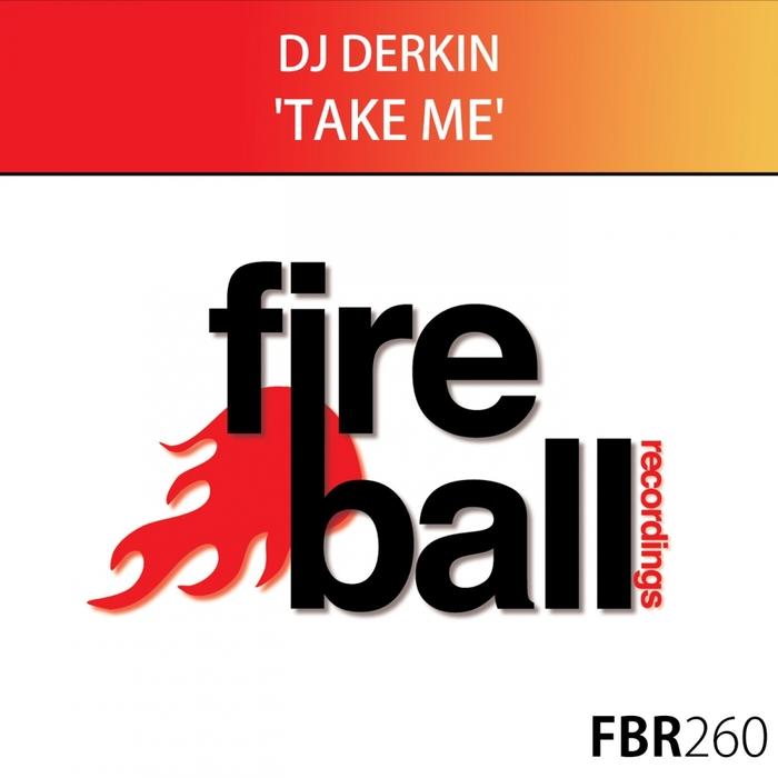 DJ DERKIN - Take Me