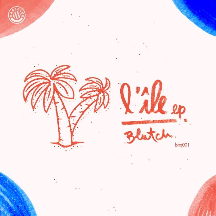BLUTCH - L'Ele