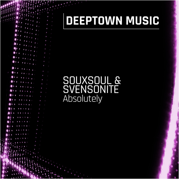 SOUXSOUL & SVENSONITE - Absolutely